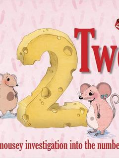 Two...a mousey investigation into the number two