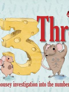 Three...a mousey investigation into the number three