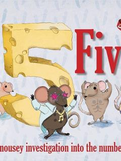 Five...a mousey investigation into the number five
