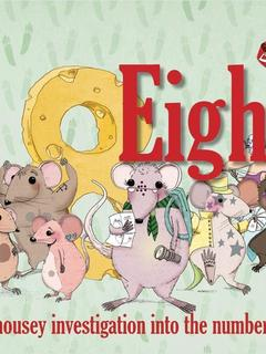 Eight...a mousey investigation into the number eight