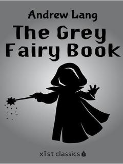 The Grey Fairy Book