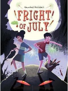 Fright of July