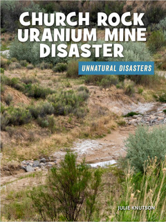 Church Rock Uranium Mine Disaster