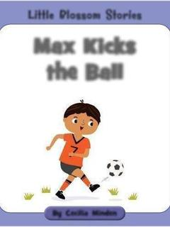 Max Kicks the Ball