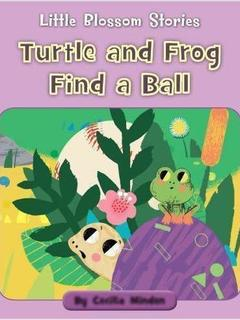 Turtle and Frog Find a Ball