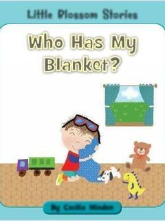 Who Has My Blanket?