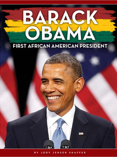 Barack Obama: First African American President