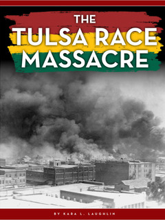 The Tulsa Race Massacre