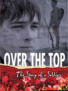 Over the Top:  The Story of a Soldier