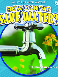 How Can We Save Water?
