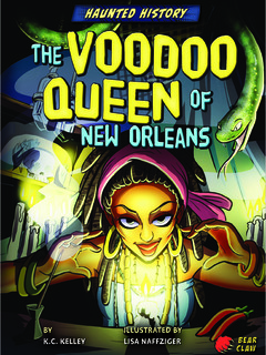 The Voodoo Queen of New Orleans