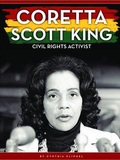 Coretta Scott King: Civil Rights Activist
