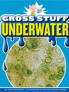Gross Stuff Underwater