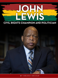 John Lewis: Civil Rights Champion and Politician
