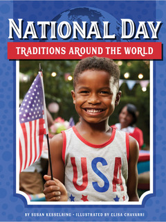 National Day Traditions Around the World
