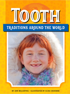 Tooth Traditions Around the World