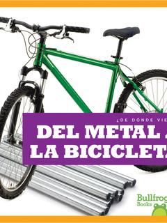 Del metal a la bicicleta