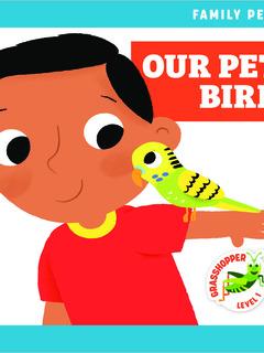 Our Pet Bird