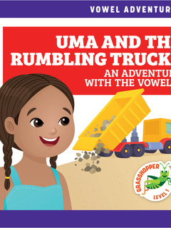 Uma and the Rumbling Trucks: An Adventure with the Vowel U