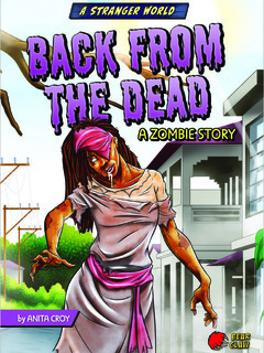 Back from the Dead: A Zombie Story