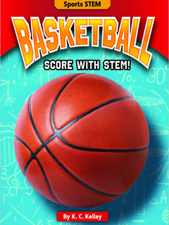 Basketball: Score with STEM!