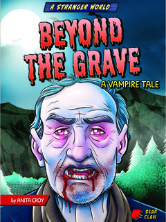 Beyond the Grave: A Vampire Tale