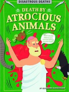 Death by Atrocious Animals