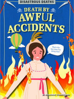 Death by Awful Accidents