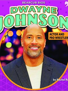 Dwayne Johnson: Actor and Pro Wrestler