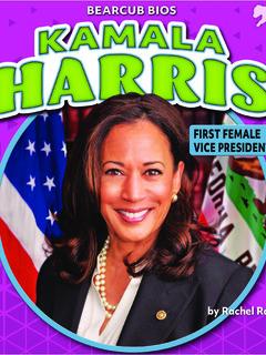 Kamala Harris: First Female Vice President