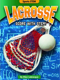 Lacrosse: Score with STEM!