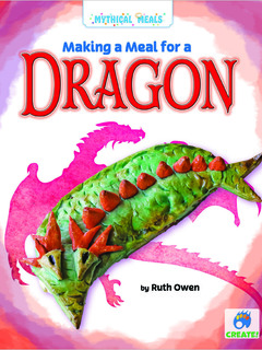 Making a Meal for a Dragon