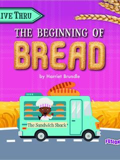 The Beginning of Bread