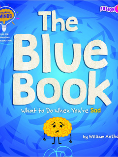 The Blue Book: What to Do When You're Sad