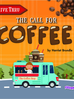The Call for Coffee