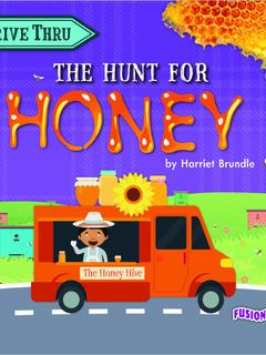 The Hunt for Honey