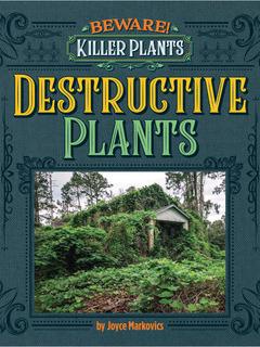 Destructive Plants