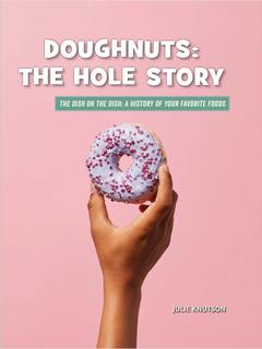 Doughnuts: The Hole Story