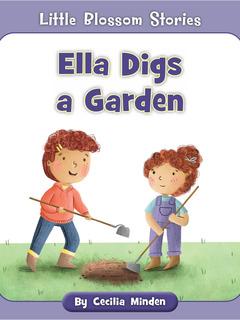 Ella Digs a Garden