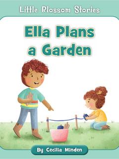 Ella Plans a Garden