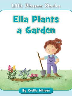 Ella Plants a Garden