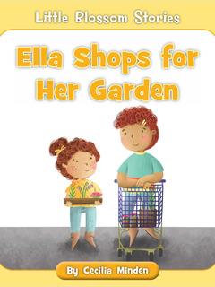 Ella Shops for Her Garden