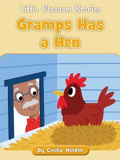 Gramps Has a Hen