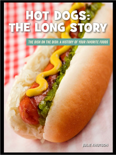 Hot Dogs: The Long Story