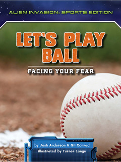 Let's Play Ball: Facing Your Fear