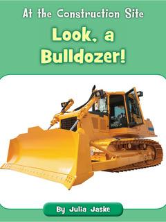 Look, a Bulldozer!