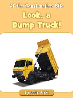 Look, a Dump Truck!
