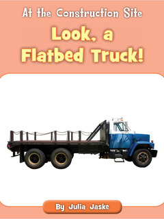 Look, a Flatbed Truck!