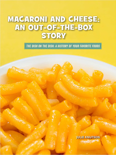 Macaroni and Cheese: An Out-of-the-Box Story