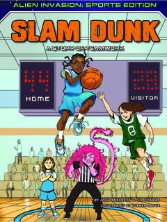 Slam Dunk: A Story of Teamwork